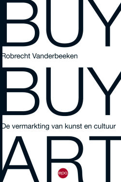 Cover of 'Buy buy art. De vermarkting van kunst en cultuur'
